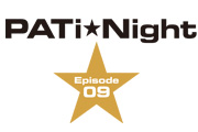 PATi★Night 〜Episode 09〜