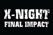 Brand X25周年LIVEイベント X-NIGHT FINAL IMPACT