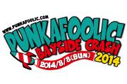 PUNKAFOOLIC! BAYSIDE CRASH 2014
