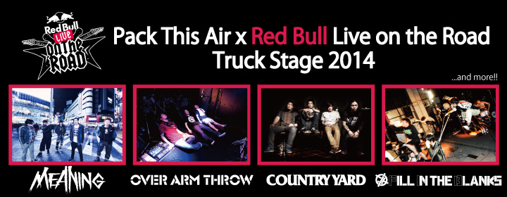 MEANING presents Pack This Air x Red Bull Live on the Road