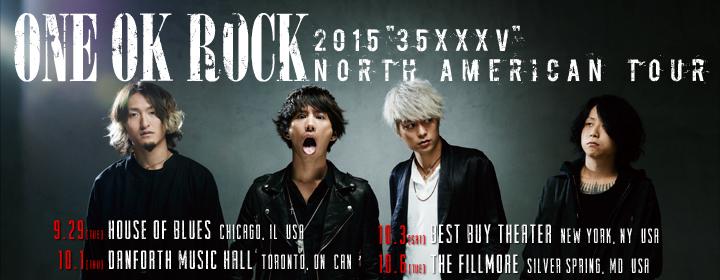 "ONE OK ROCK 2015 ""35xxxv"" NORTH AMERICAN TOUR"