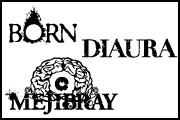 BORN×DIAURA×MEJIBRAY『BDM』