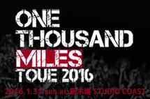 ONE THOUSAND MILES TOUR 2016