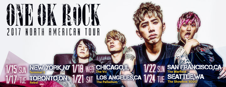 ONE OK ROCK 2017 NORTH AMERICAN TOUR