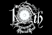 10th Anniversary Special Tour 〜from 2007〜