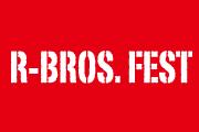 R-BROS. FEST 2017