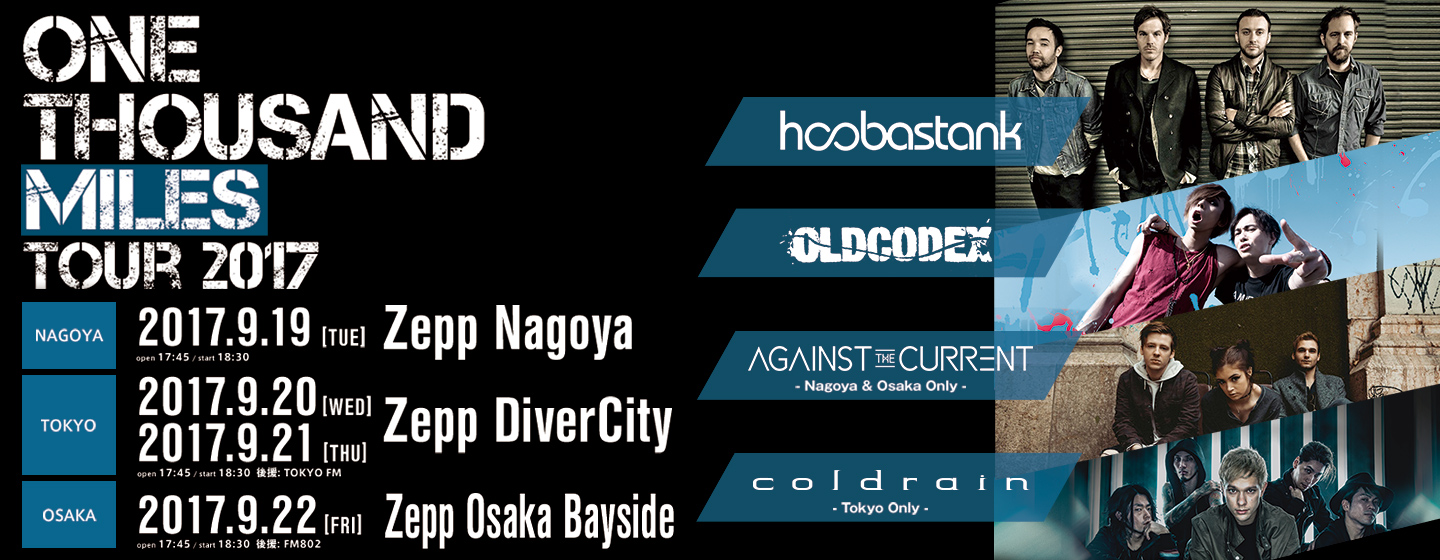 Hoobastank / OLDCODEX / Against The Current / coldrain