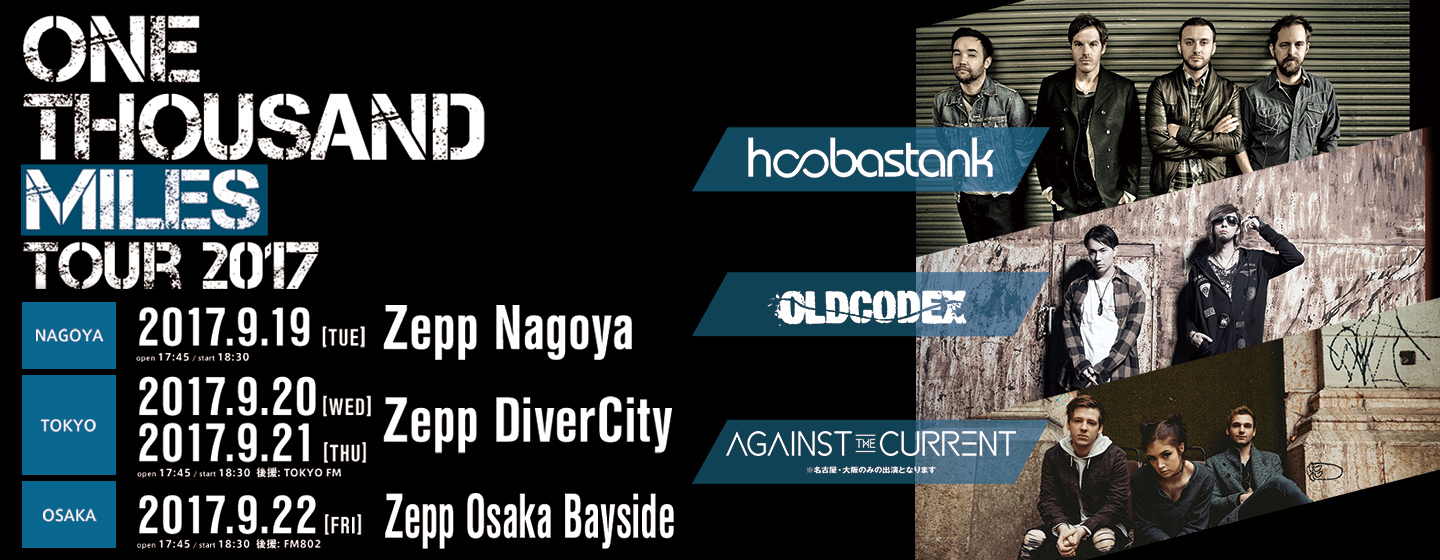 Hoobastank / OLDCODEX / Against The Current