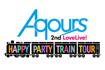 Aqours 2nd LoveLive! HAPPY PARTY TRAIN TOUR