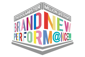 MILLION LIVE! 5thLIVE BRAND NEW PERFORM@NCE!!!