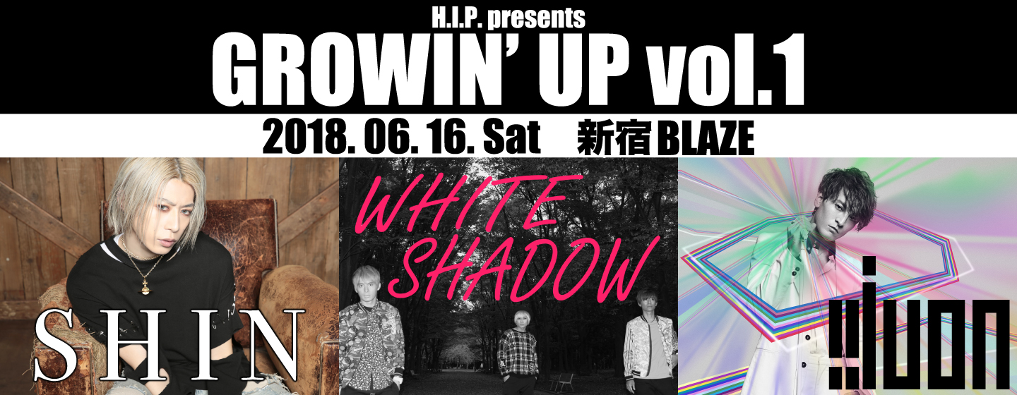 H.I.P. presents GROWIN' UP vol.1
