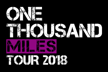 ONE THOUSAND MILES TOUR 2018