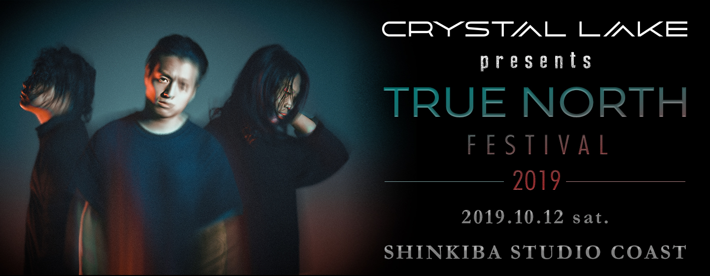 Crystal Lake presents TRUE NORTH FESTIVAL 2019