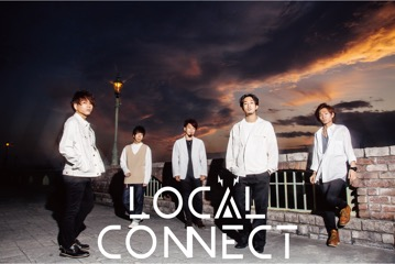LOCAL CONNECT 1st Album「NEW STEP」リリースツアー