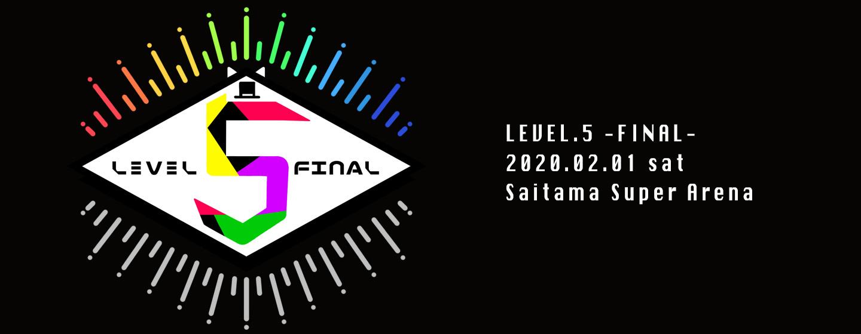 LEVEL.5 -FINAL-