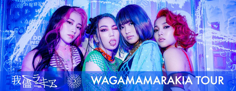 WAGAMAMARAKIA TOUR